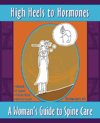 High Heels to Hormones By Lasich, Christina, M.D.