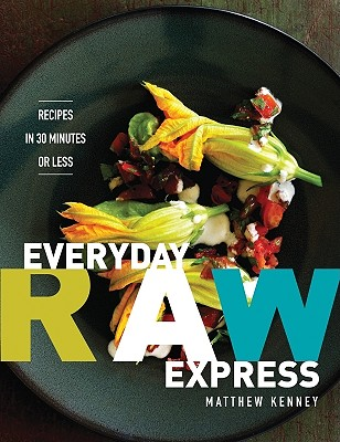 Everyday Raw Express By Kenney, Matthew
